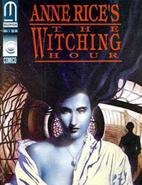 Anne Rice's the Witching Hour