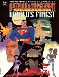 Batman & Superman Adventures: World's Finest
