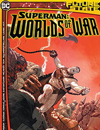 Future State: Superman: Worlds of War