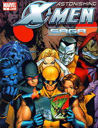 Astonishing X-Men Saga