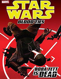Star Wars: Blood Ties - Boba Fett is Dead