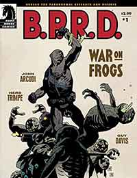 B.P.R.D.: War on Frogs