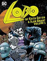 Lobo by Keith Giffen & Alan Grant