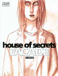 House of Secrets: Facade