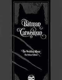 Batman/Catwoman: The Wedding Album: The Deluxe Edition