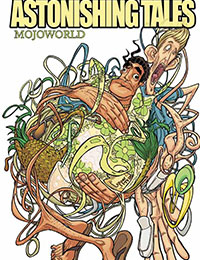 Astonishing Tales: Mojoworld