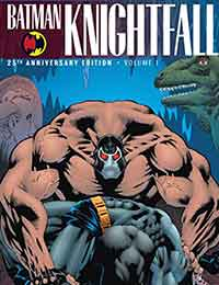 Batman: Knightfall: 25th Anniversary Edition