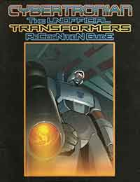Cybertronian: An Unofficial Transformers Recognition Guide
