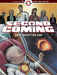 Second Coming: Only Begotten Son