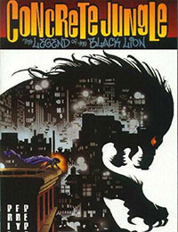 Concrete Jungle: The Legend Of The Black Lion & The Black Lion