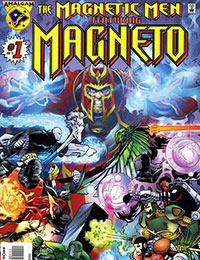 Magnetic Men Featuring Magneto