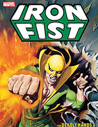 Iron Fist: The Deadly Hands of Kung Fu: The Complete Collection