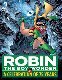 Robin the Boy Wonder: A Celebration of 75 Years