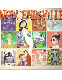 Now, Endsville and Other Stories