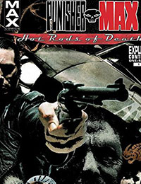 Punisher Max: Hot Rods of Death