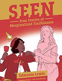 Seen: The True Stories of Marginalized Trailblazers