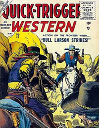 Quick-Trigger Western
