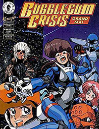 Bubblegum Crisis: Grand Mal