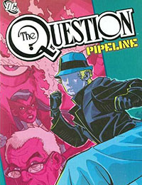 The Question: Pipeline