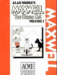 Alan Moore's Maxwell the Magic Cat