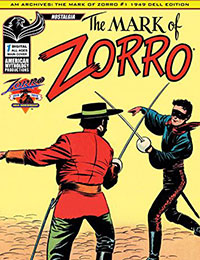 AM Archives: The Mark of Zorro #1 1949 Dell Edition