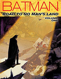 Batman: Road To No Man's Land
