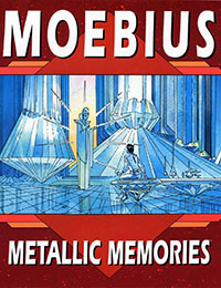 Epic Graphic Novel: Moebius - Metallic Memories