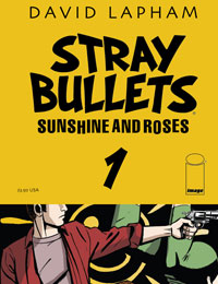 Stray Bullets: Sunshine & Roses