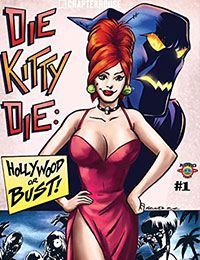 Die Kitty Die: Hollywood or Bust