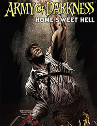 Army of Darkness: Home Sweet Hell