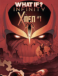What If? Infinity X-Men