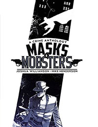 Masks & Mobsters