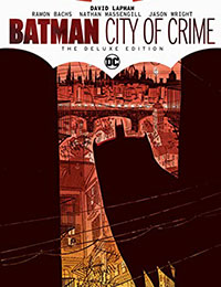 Batman: City of Crime: The Deluxe Edition
