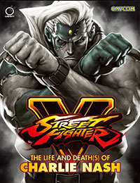 Street Fighter V: The Life and Death(s) of Charlie Nash