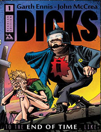 Dicks: To the End of Time, Like