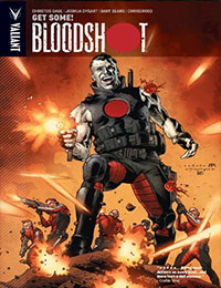 Bloodshot: Get Some!