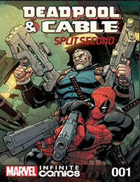 Deadpool & Cable: Split Second Infinite Comic