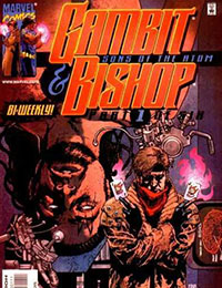 Gambit & Bishop: Sons of the Atom